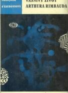 Francoise D´Eaubonnová: Vášnivý život Arthura Rimbauda
