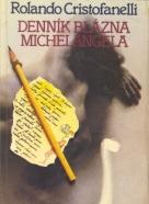 Rolando Cristofanelli- Denník blázna Michelangela