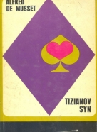 Alfred de Musset-Tizianov syn