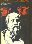Josef Toman, Miroslava Tomanová: Sokrates