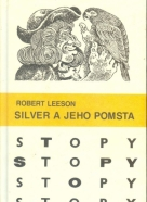 Robert Leeson: Silver a jeho pomsta