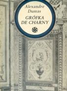Alexandre Dumas: Grófka de Charny I.-II.