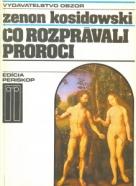 Zenon Kosidowski Čo rozprávali proroci