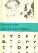 Fiodor Knorre: Krutý hlas vesmíru