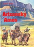 Zane Grey: Arizonský Ames