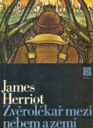 J.Herriot: Zvěrolékař mezi nebem a zemí
