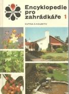 Jozef Kutina: Encyklopedie pro zahrádkáře 1 - 2