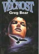 Greg Bear: Věčnost