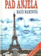 Maud Marinová: Pád anjela