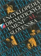 Encyklopédia dramatických umení Slovenska I.-II.