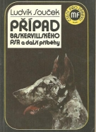 Ludvík Souček: Případ baskervillského psa a další příbehy