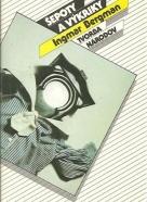 Ingmar Bergman: Šepoty a výkriky