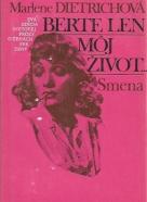 Marlene Dietrichová: Berte len môj život