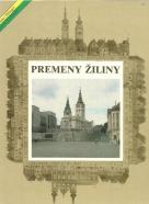 Miroslav Pfliegel, Gustáv Krušinský: Premeny Žiliny