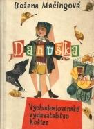 Božena Mačingová: Danuška