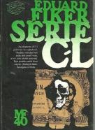 Eduard Fiker: Série C-L