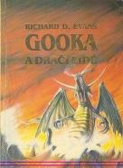 Richard D.Evans: Gooka a dračí lidé