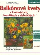 Martin Weimar: Balkónové kvety