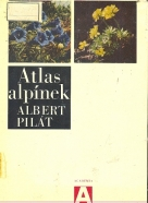 Albert Pilát: Atlas alpínek