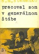 S. M. Štemenko: Pracoval som v generálnom štábe