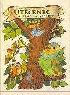 Ondřej Sekora: Utečenec na vtáčom strome