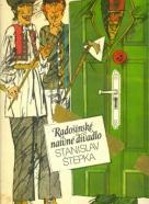 Stanislav Štepka: Radošinské naivné divadlo