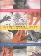 Chelsea Handlerová: Můj horizontální život - muži na jednu noc