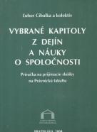 Ľubor Cibulka a kolektív: Vybrané kapitoly z dejín a náuky o spoločnosti
