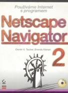 Daniel A Tauber, Brenda Kienan: Používáme Internet s programem Netscape Navigator 2 + CD