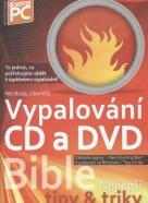 Petr Broža, Libor Kříž: Bible vypalování CD a DVD