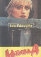 Julia Edenhofer: Madonna