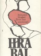 Bohumil Hrabal: Život bez smokingu