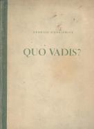Henrich Sienkiewicz: Quo vadis? I.-III.