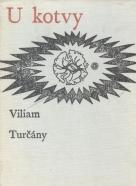 Viliam Turčány: U kotvy