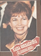Raisa Gorbačovová: Žít znamená doufat