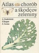A.Studzinski, F.Kagan, Z.Sosna: Atlas chorôb a škodcov zeleniny