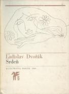 Ladislav Dvořák: Srdeň