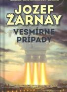 Jozef Žarnay: Vesmírne prípady