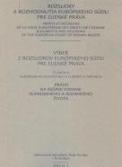 Kolektív: Výber z rozsudkov Európskeho súdu pre ľudské práva