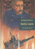 Wolfgang Holbein: Hořící moře
