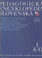 Kolektív autorov: Pedagogická encyklopédia Slovenska 1 - 2