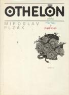 Miroslav Plzák: Othelón alebo manuál o žiarlivosti