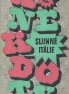 Kolektív autorov: Anekdoty 42- Slunné Itálie
