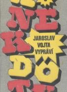 Kolektív autorov: Anekdoty 8- Jaroslav Vojta vypráví