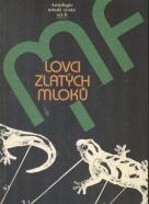 Kolektív autorov: Lovci zlatých mloků