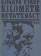 Eduard Fiker: Kilometer devatenást