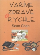 Sean Chen: Vaříme zdravě a rychle