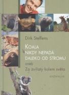 Dirk Steffens: Koala nikdy nepadá daleko od stromu