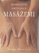 Susan Mumford: Kompletní průvodce masážemi