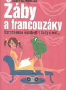 Sarah Mlynowska: Žáby a francouzáky- Čarodejnice existují!!!Tady a teď...